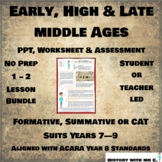 Early, High & Late Middle Ages PPT - 1 - 2 Lesson Bundle -