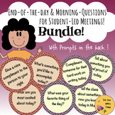 Bundle: 40 End-of-the-day & Morning Questions for Student-led Meetings.