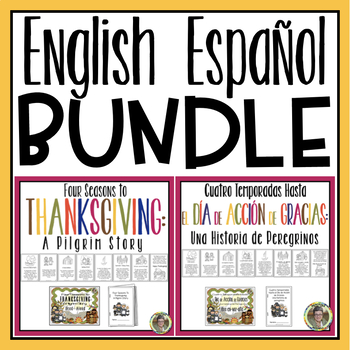 Bundle! Eng.-Span. Versions of Four Seasons to Thanksgiving: A Pilgrim Story