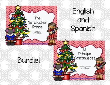 Bundle!  English-Spanish The Nutcracker Prince and El Príncipe Cascanueces