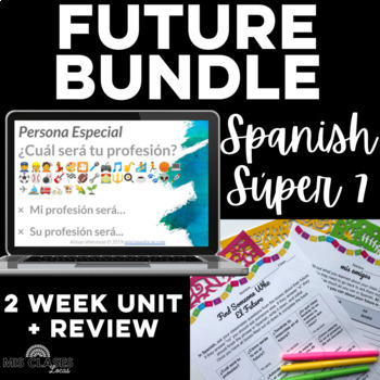 Bundle - FUTURE High Frequency Verb Unit & Find Someone Who - Spanish