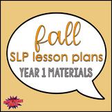 Bundle: Fall Speech Lesson Plans Materials (Year 1)