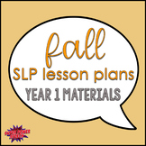 Bundle: Fall Speech Lesson Plans Materials (Year 1)