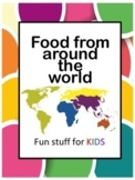Bundle: Food From Around The World Part 1, 2, 3 and 4!
