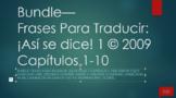 Bundle:  Frases Para Traducir ¡Así se dice! 1 Capítulos 1-10