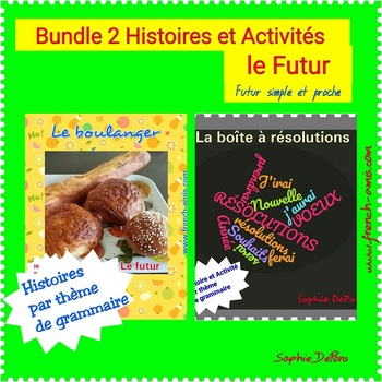 French reading - future tense: Bundle of 2 stories with activities