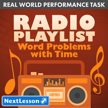 Bundle G4 Word Problems with Time - Radio Playlist Perform