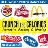Bundle G7 Narrative Reading & Writing - Crunch the Calories Performance Task