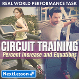 Bundle G7 Percent Increase & Equations - Circuit Training Performance Task