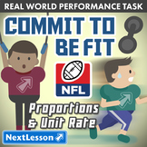 Bundle G7 Proportions and Unit Rate - Commit to be Fit Performance Task