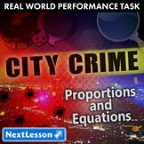 Bundle G9-11 Proportions & Equations - City Crime Performance Task