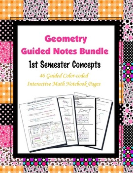 Geometry Guided Interactive Math Notebook (Bundle): 1st Semester Concepts