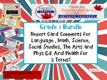 Bundle:Grade 1 Comments for  ALL THREE TERMS of Ontario Report Cards