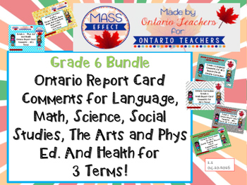 Bundle:Grade 6 Comments for  ALL THREE TERMS of Ontario Re