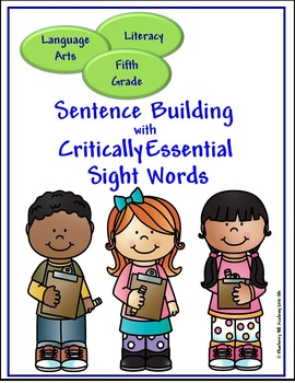 Sight Words for Sentence Building Bundle (4, 5, 6)