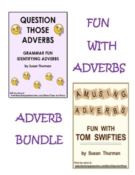 Bundle: Grammar Fun with Adverbs (10 Pages, Ans. Keys Incl