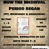 How the Medieval Period began - 1 - 2 Lesson Bundle - Midd