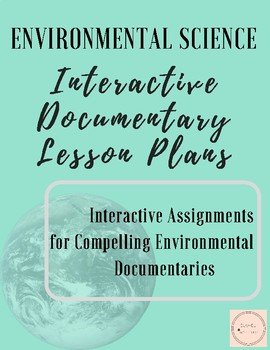 Lesson Plans & Interactive worksheets for environmental documentaries | Bundle