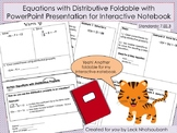 Bundle: Intro to Equations with Distributive Property Foldable with PPT