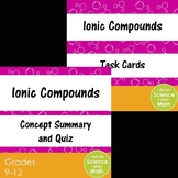 Bundle - Ionic Compounds and Task Cards - High School Science