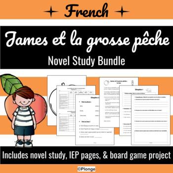 Bundle - James et la grosse pêche - Novel Study (*FRENCH*)