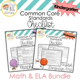 Bundle! Kindergarten Mathematics and ELA Common Core Standards Checklist