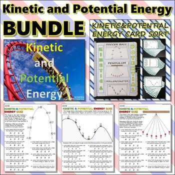 Bundle: Kinetic and Potential Energy Pack