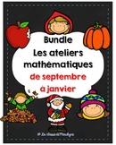 Bundle Les ateliers mathématiques de septembre à Janvier