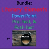 Bundle: Literary Elements Powerpoint with the Pre-test & P