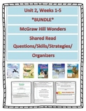 *Bundle* McGraw Hill Wonders UNIT 2 Weeks 1-5 Shared Reading Questions etc.