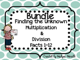 Bundle- Multiplication & Division Find the Unknown