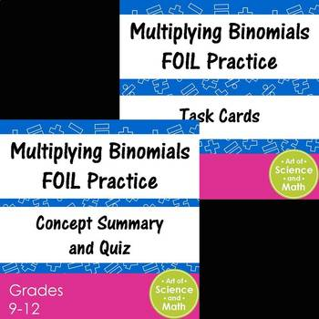 Bundle - Multiplying Binomials - FOIL Practice and Task Ca