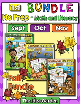 Fall Bundle - NO PREP Math & Literacy (First) - (Sept/Oct/Nov)