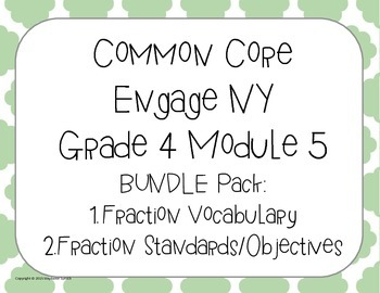 Bundle Common Core Engage NY Fractions Posters Vocabulary Objectives