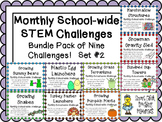 Bundle Pack of 9 Monthly School-Wide STEM Challenges! Set #2