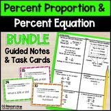 Percent Proportion and Percent Equation Activities BUNDLE