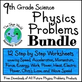 BUNDLE of LESSONS - Physics Problems from Speed to Heat -Step by Step Worksheets