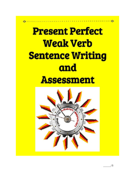 (German Language) Present Perfect Weak Verb Sentence—Practice SET