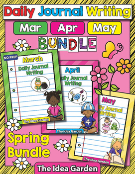 Spring Bundle - Daily Journal Writing - NO PREP (Mar/Apr/May)