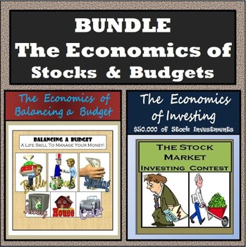 Bundle - The Economics of Balancing a Budget & The Economics of Investing