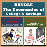 Bundle - The Economics of College & The Economics of Saving Money