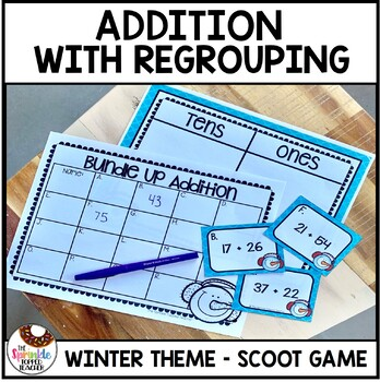 Bundle Up Addition with Regrouping Scoot Game