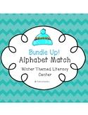 Bundle Up! Alphabet Match-- Winter Literacy Center