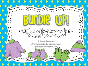 Bundle Up! Math and Literacy Centers to Keep you Warm!