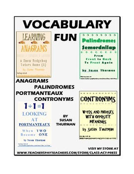 Vocabulary Activities: Palindromes, Anagrams, Portmanteaux, Contronyms (17 pg.,)