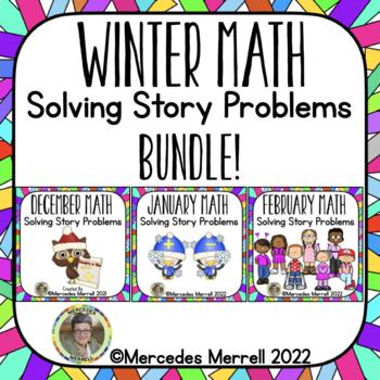 Bundle!  Winter Math:  Solving Story Problems Revised 12/2015