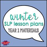 Bundle: Winter Speech Lesson Plans Materials (Year 1)