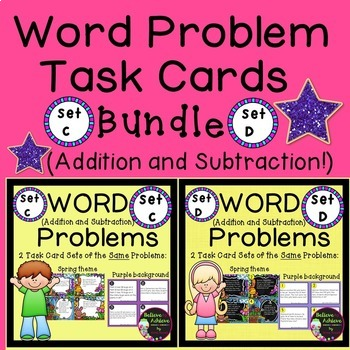 Word Problem Task Cards BUNDLE-Set C and D (Addition and S