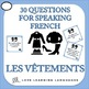 Les Vêtements - French vocabulary speaking activities and games
