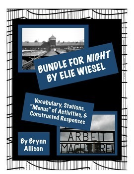 Night by Elie Wiesel - Vocabulary, Stations, Activities, Constructed Responses